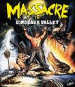Massacre in Dinosaur Valley [Blu-ray]