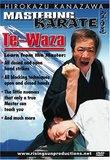 KANAZAWA MASTERING KARATE: TE-WAZA
