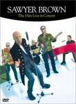 Sawyer Brown - The Hits Live in Concert