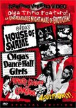 Olga's House of Shame / Olga's Dance Hall Girls / White Slaves of Chinatown (Something Weird)