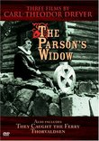 The Parson's Widow : Three Films by Carl Theodor Dreyer