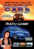 Outlaw Street Cars, Vol. 1: Death Or Glory