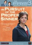 The Inspector Lynley Mysteries 3 - In Pursuit of the Proper Sinner