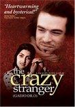 The Crazy Stranger