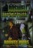 Roswell Conspiracies: Aliens, Myths & Legends - Bounty Wars