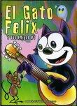 Felix el Gato y sus Amigos #1: Felix The Cat+The Ant and The Grasshopper (La Cigarra y La Hormiga)+The Little Browed Dog (El Perro de la Frente Blanca)+The Monkey's Liver (El Higado del Mono) [Spanish][Slim Case][Animated]