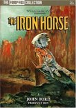 The Iron Horse (The Ford at Fox Collection)