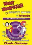 WOODY WOODPECKER Plus MIGHTY MOUSE & FRIENDS