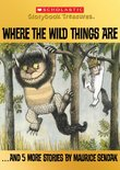 Where the Wild Things Are... and 5 More Stories by Maurice Sendak (Scholastic Storybook Treasures)
