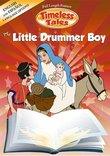 Timeless Tales - Little Drummer Boy