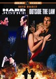 Hard Justice/Outside the Law