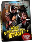 When Puppets & Dolls Attack