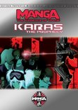 Essence of Anime: Karas - The Prophecy