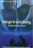 Tokyo Trash Baby