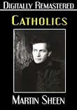 Catholics - Digitally Remastered