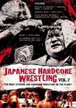 Japanese Hardcore Wrestling, Vol. 7
