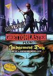 Ghetto Blaster / Judgement Day