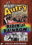 Gene Autry Collection: Ridin on a Rainbow