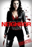 Neighbor (Unrated Director's Cut)