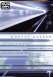 Mocean Worker - Detonator/Diagnosis (DVD Single)