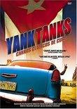 Yank Tanks - Carros Classicos De Cuba
