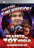 Josh Kirby...Time Warrior: Trapped on Toyworld