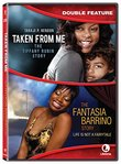 Taken From Me/ Fantasia Story - Double Feature [DVD]