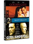 Golden Gate / City of Ghosts (Matt Dillon)