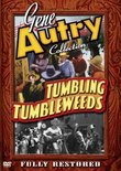 Gene Autry Collection: Tumbling Tumbleweeds