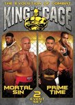 King of the Cage (Mortal Sin & Prime Time)