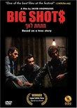 Big Shot$