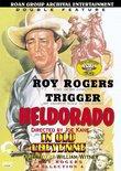 Heldorado/In Old Cheyenne