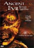 Ancient Evil - Scream of the Mummy