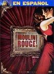 Moulin Rouge (En Espanol)