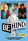 Behind the Scenes, Vol. 1: Painting and Drawing