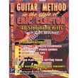 """Guitar Method in the Style of Eric Clapton - """"40 Slowhand Riffs"""""""