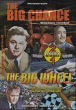 The Big Chance/ The Big Wheel