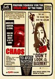 Chaos/Don't Look in the Basement - Double Feature