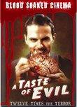 Blood Soaked Cinema: A Taste of Evil
