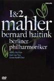 Mahler - Symphonies No. 1 and 2