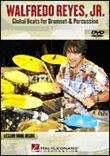 Walfredo Reyes, Jr. - Global Beats for Drumset & Percussion