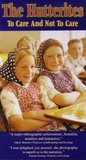 Hutterites: To Care & Not to Care