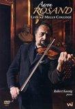 Aaron Rosand, Live at Mills College (recital dvd)