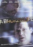 A Broken Life (2008)