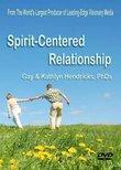 Spirit-Centered Relationship