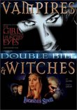 Vampires & Witches (Double Bill): The Girl With Hungry Eyes / Lucinda's Spell