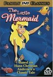 The Little Mermaid - Based on Hans Christian Andersen's Classic Tale (UAV Corporation)