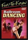 Fun To Know: Ballroom Dancing