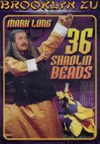 36 Shaolin Beads