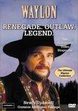 Waylon - Renegade Outlaw Legend